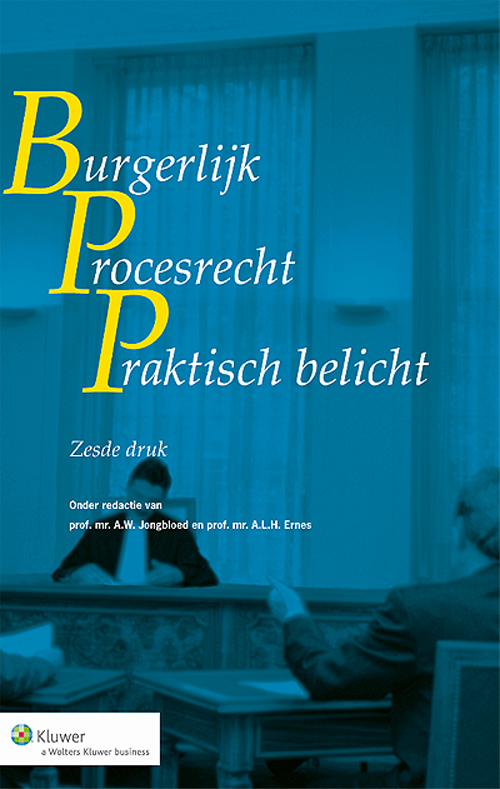 Burgerlijk procesrecht praktisch belicht