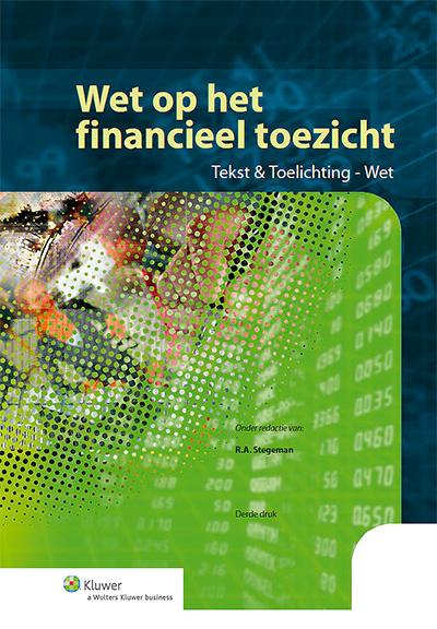 Wet op het financieel toezicht Tekst & Toelichting - Wet