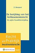 De herijking van het faillissementsrecht - de pijler van fraudebestrijding