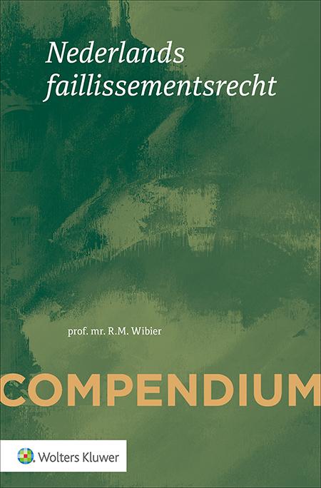 Compendium van het Nederlands faillissementsrecht