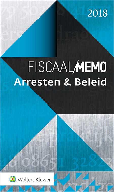 Fiscaal Memo Arresten & Beleid