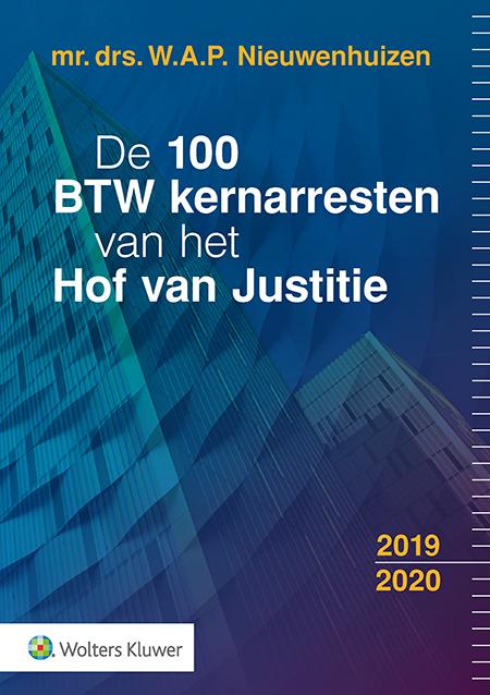 De 100 BTW kernarresten van het Hof van Justitie