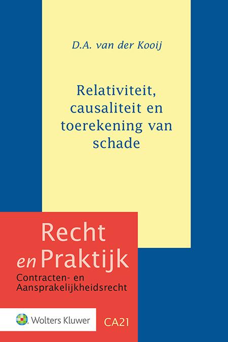 Relativiteit, causaliteit en toerekening van schade