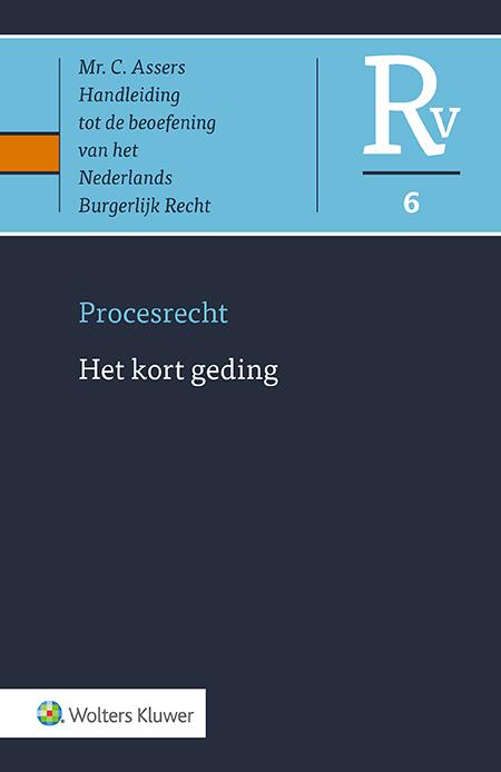 Asser Procesrecht 6 Het kort geding