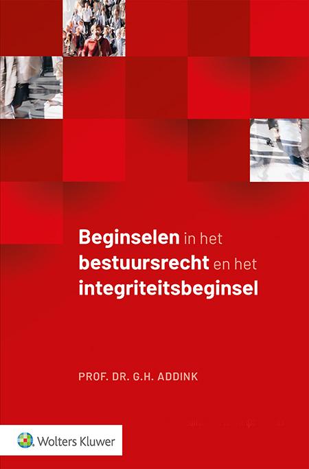 Beginselen in het bestuursrecht en het integriteitsbeginsel