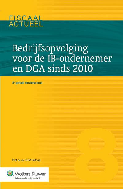 Bedrijfsopvolging voor de IB-ondernemer en DGA sinds 2010