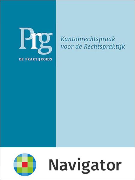 De Praktijkgids - kantonrechtspraak voor de rechtspraktijk