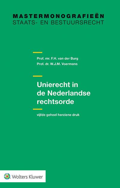 Unierecht in de Nederlandse rechtsorde