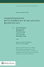 Onderwijseditie Bestuursrecht in de sociale rechtsstaat, band 1